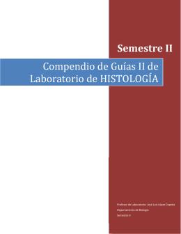 Semestre II Compendio de Guías II de Laboratorio de HISTOLOGÍA