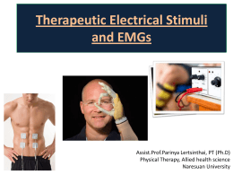 Neuromuscular Electrical Stimuli (NMES) or
