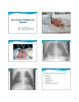 Ventilator induced lung injury (VILI)