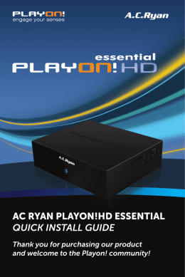 AC RyAn PlAyon!HD EssEntiAl quick insTall guide