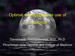 Optimal and appropriate use of antibiotics