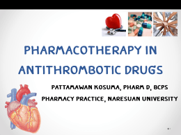 Pharmacotherapy in antithrombotic drug