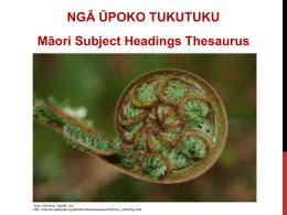 NGĀ ŪPOKO TUKUTUKU Māori Subject Headings Thesaurus