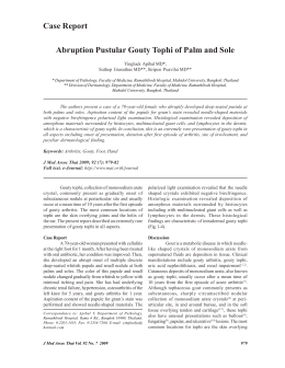 Abruption Pustular Gouty Tophi of Palm and Sole Case