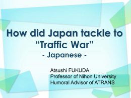 "How did Japan tackle to ""Traffic War"""