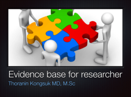Evidence base for researcher Thoranin
