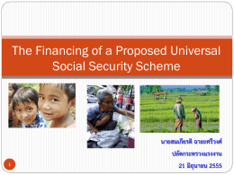 The Financing of a Proposed Universal Social Security Scheme