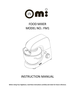 food mixer model no.: fm1 instruction manual