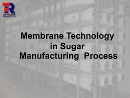 Membrane Technology in Sugar Manufacturing Process