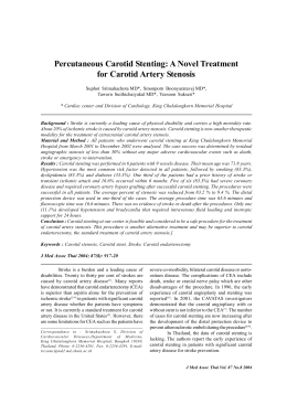 Percutaneous Carotid Stenting: A Novel Treatment for