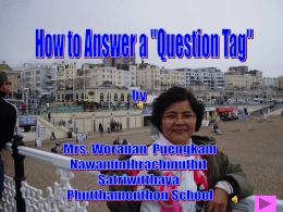 QUESTION TAG Part 7