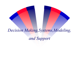 Decision Making,Systems,Modeling, and Support