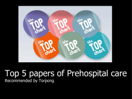 Top 5 papers of Prehospital care Recommended by Torpong