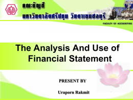 Uraporn Rakmit The Analysis And Use of Financial Statement