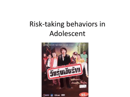 Risk-taking behaviors in Adolescent