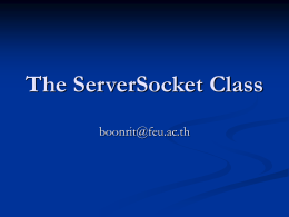 บทที่ 7-The ServerSocket Class