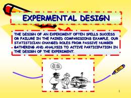 Principles of Experimental Designs
