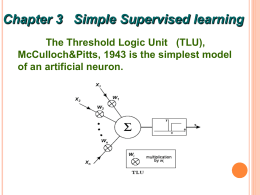 1 The Threshold Logic Unit (TLU)