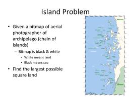 5.2 Island Problem