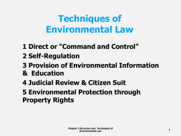 "Techniques of Environmental Law 1 Direct or ""Command and Control"""