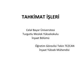 tahkimat işleri - Celal Bayar Üniversitesi