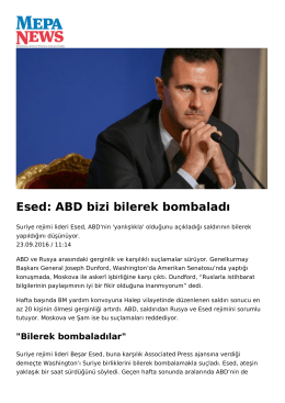 Esed: ABD bizi bilerek bombaladı