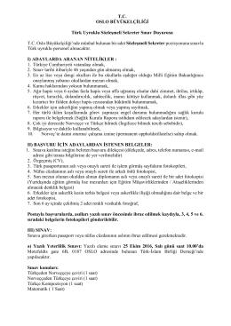 T.C. OSLO BÜYÜKELÇİLİĞİ Türk Uyruklu Sözleşmeli Sekreter Sınav