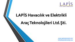 LAPİS Havacılık ve Elektrikli Araç Teknolojileri LTD. ŞTİ.