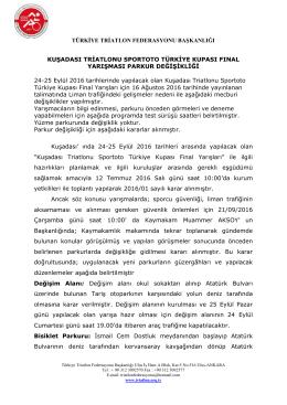 kuşadası triatlonu sportoto türkiye kupası fınal parkur değişikliği
