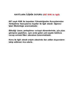 KAYITLARA İLİŞKİN DUYURU ( 667 KHK ile ilgili) 667 sayılı KHK ile