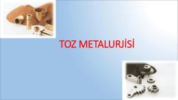 toz metalurjisi - Doç. Dr. N. Sinan KÖKSAL