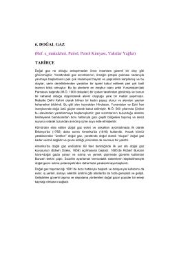 6. DOĞAL GAZ (Ref. e_makaleleri, Petrol, Petrol Kimyası, Yakıtlar