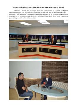 sgk kayseri il müdürü canlı yayında 6736 sayılı kanun hakkında bilgi