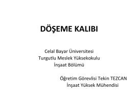 döşeme kalıbı - Celal Bayar Üniversitesi