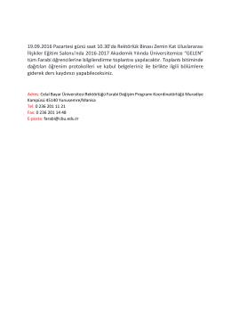 19.09.2016 Pazartesi günü saat 10.30`da Rektörlük Binası Zemin
