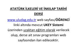 ATATÜRK İLKELERİ VE İNKILAP TARİHİ DERSİ www.uludag.edu.tr