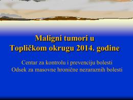 20.09.2016. Малигни тумори у Топичком огругу у 2014. години