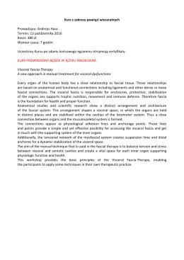 Kurs z zakresu powięzi wisceralnych Prowadzący: Andreas Haas