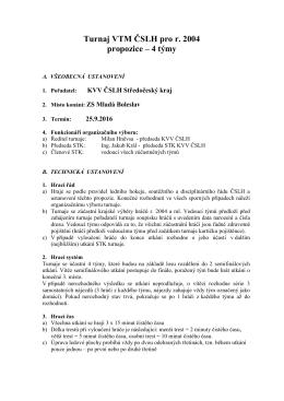 Turnaj VTM ČSLH pro r. 2004 propozice – 4 týmy