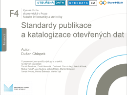 Standardy publikace a katalogizace otevřených dat
