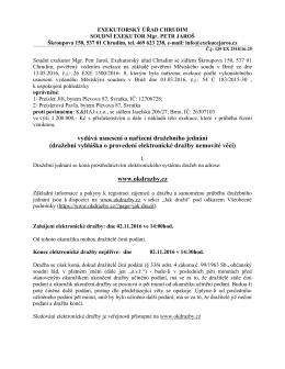 vydává usnesení o nařízení dražebního jednání (dražební vyhláška