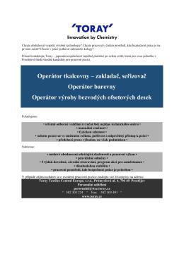 Operátor tkalcovny – zakladač, seřizovač Operátor barevny Operátor