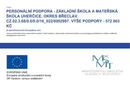 PERSONÁLNÍ PODPORA - ZÁKLADNÍ ŠKOLA A MATEŘSKÁ