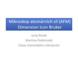 409 Mikroskop atomárních sil (AFM)