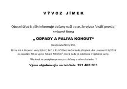 V Ý V O Z   J Í M E K Obecní úřad Nečín informuje občany naší obce