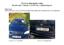Výzva k odstranění vraku - Opel Astra, ul. Na Horizontu