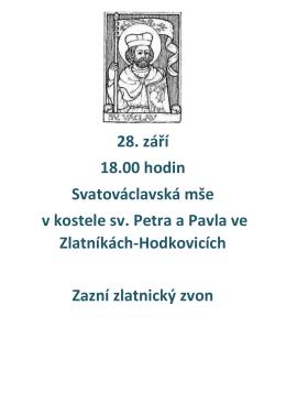 28. září 18.00 hodin Svatováclavská mše v kostele sv. Petra a Pavla
