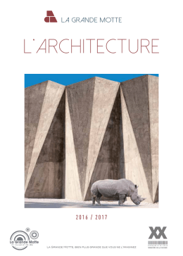 Guide Architecture 2016  - Office de Tourisme de la Grande Motte