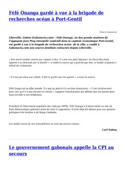 le Gabon demande à la CPI de venir enquêter à Libreville,Crise po