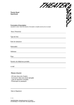 Formulaire d`inscription Pièces à fournir: - CD avec